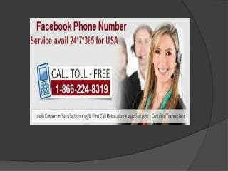 Dial Facebook Phone Number 1-866-224-8319 for receiving the most instant technical help