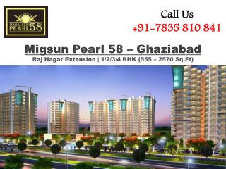 Migsun Pearl 58 - A Great Place of Investment in Raj Nagar