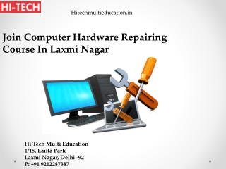 Join Computer Hardware Repairing Course In Laxmi Nagar