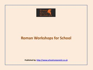 Roman School Workshops-Roman Workshops for School