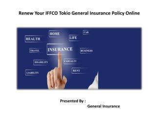Renew Your IFFCO Tokio General Insurance Policy Online