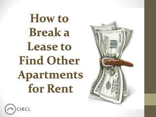 How to Break a Lease to Find Other Apartments for Rent