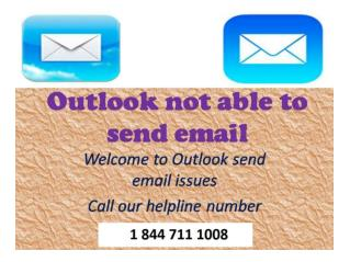 1 844 711 1008 Outlook Not able to send email