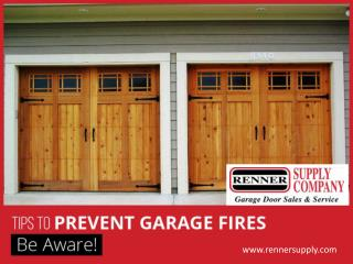 Garage Door - Fire Safety Tips