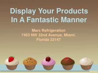Top 5 ways of displaying your deli products.