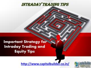 Intraday Trading Tips – Stock Market Tips