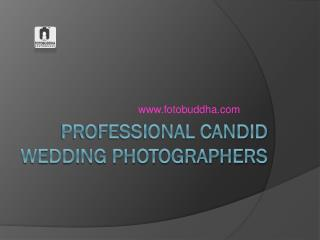 Professional Candid Wedding Photographers in Hyderabad