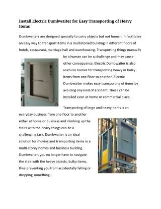Install Electric Dumbwaiter for Easy Transporting of Heavy Items