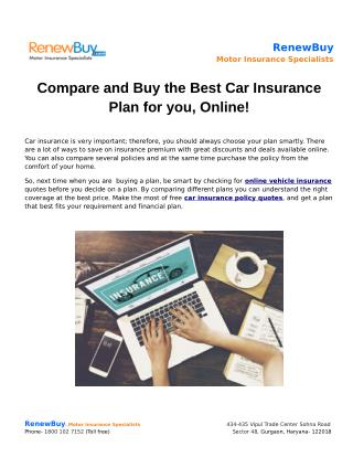 Compare and Buy the Best Car Insurance Plan for you, Online!