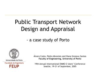 Public Transport Network Design and Appraisal