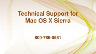 800-786-0581 – Mac OS Sierra Technical Support Services
