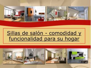 Sillas de salón - comodidad y funcionalidad para su hogar