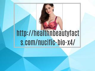 http://healthnbeautyfacts.com/nucific-bio-x4/