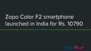 Zopo Launched Color F2 smartphone in India At Rs. 10,790