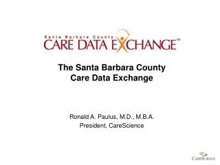 The Santa Barbara County  Care Data Exchange