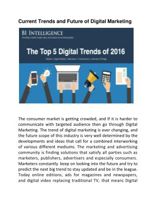 Current trends, scope and future of Digital Marketing