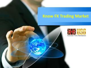 Know FX Trading Market