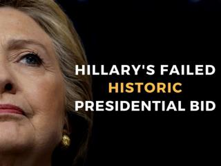 Hillary's failed historic presidential bid