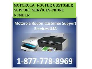 Get Solution (1-877-778-8969) Motorola Router Customer Service