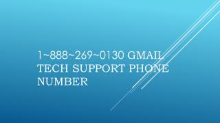 Gmail Tech Support phone Number 1 888 269 0130