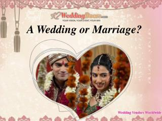 A Wedding or Marriage