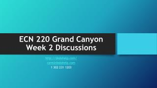 ECN 220 Grand Canyon Week 2 Discussions