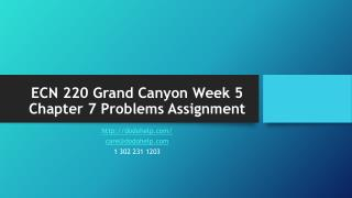 ECN 220 Grand Canyon Week 5 Chapter 7 Problems Assignment