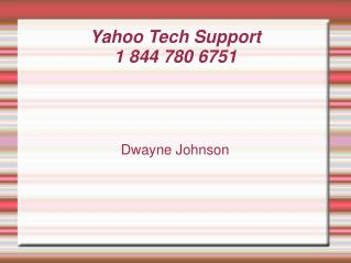 Yahoo Tech Support 1 844 780 6751