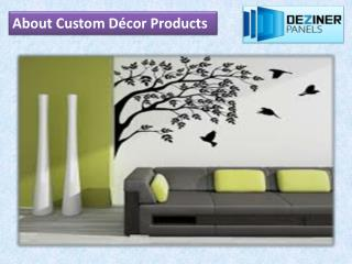About Custom Décor Products