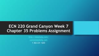 ECN 220 Grand Canyon Week 7 Chapter 35 Problems Assignment