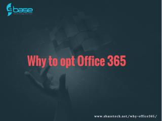 Why to opt office 365