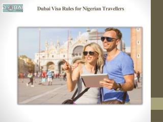 Dubai Immigration : Dubai Visa Rules for Nigerian Travellers