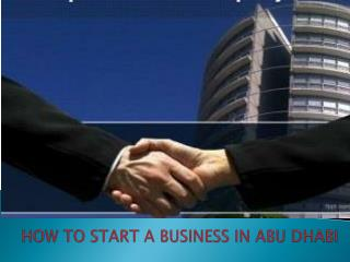 How to start business in Abu Dhabi ?