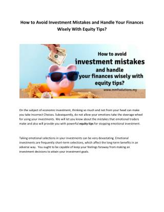 How to Avoid Investment Mistakes and Handle Your Finances Wisely With Equity Tips?