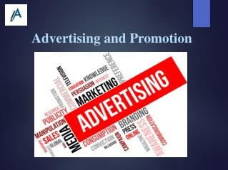Report on Advertising and Promotion