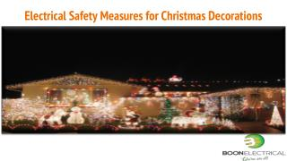 Electrical Safety Measures For Christmas Decorations