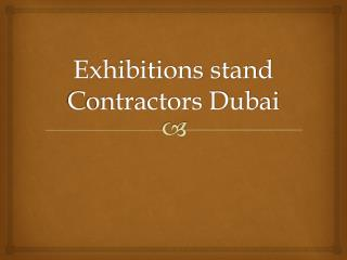 Exhibitions Stand Contractors Dubai