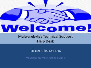 Malwarebytes Tech Support @ 1-800-644-5716 Toll Free
