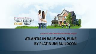Atlantis Balewadi Pune By Platinum Buildcon | Atlantis