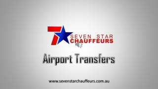 The Luxury on Wheels by Seven Star Chauffeurs - Best Corporate Transfers in Melbourne