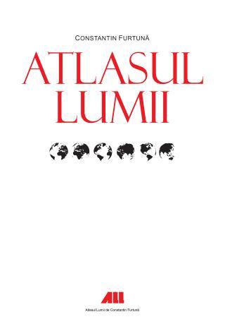Atlasul lumii de Constantin Furtuna