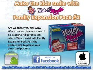 Make the kids smile with Watch Ya' Mouth Family Expansion Pack #2
