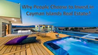 Why People Choose to Invest in Cayman Islands Real Estate?