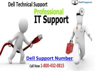How to Get Dell Support? Call Now 800-432-0815