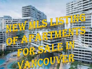 New MLS Listing of Apartments for Sale in Vancouver