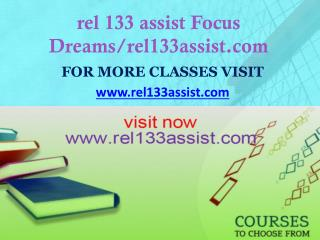 rel 133 assist Focus Dreams/rel133assist.com