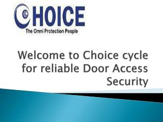 Reliable Door Access Security by Choicecycle