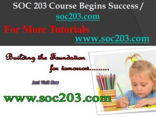 SOC 203 Course Begins Success / soc203dotcom