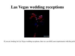 Reception in Vegas