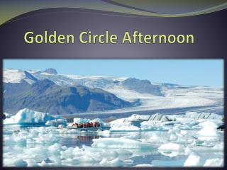 Golden Circle Afternoon